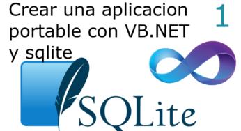 01.- Crear una aplicacion portable con VB.NET y sqlite ?