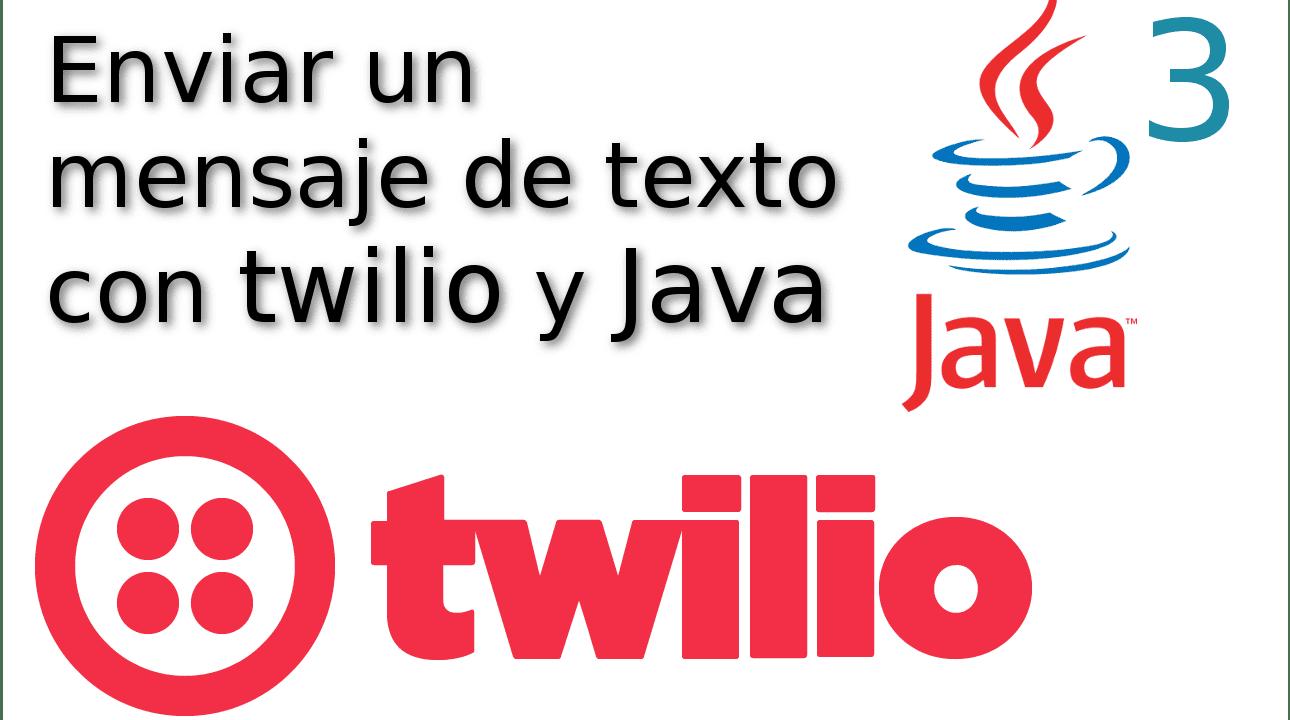 03.- Enviar un mensaje de texto con twilio y java ☁️