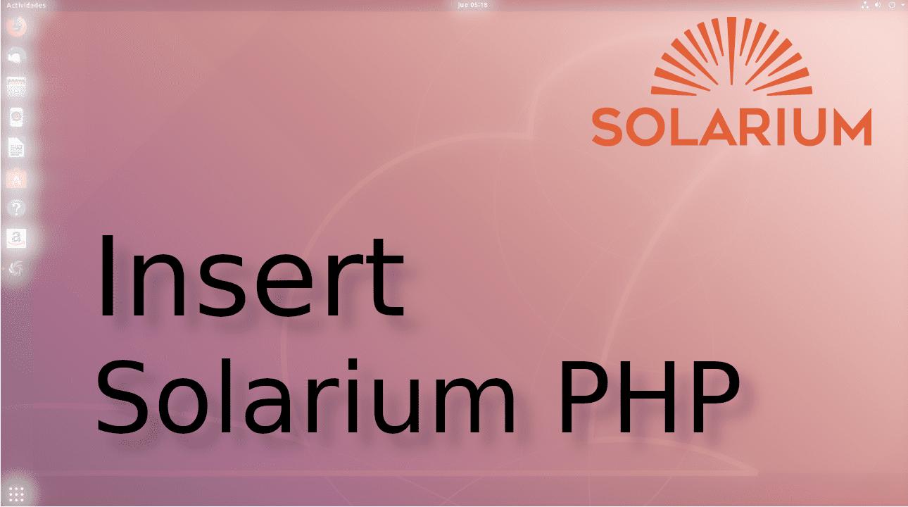 Insert en solr con Solarium en php☀️