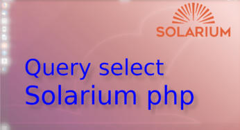 Select a solr con Solarium en php☀️