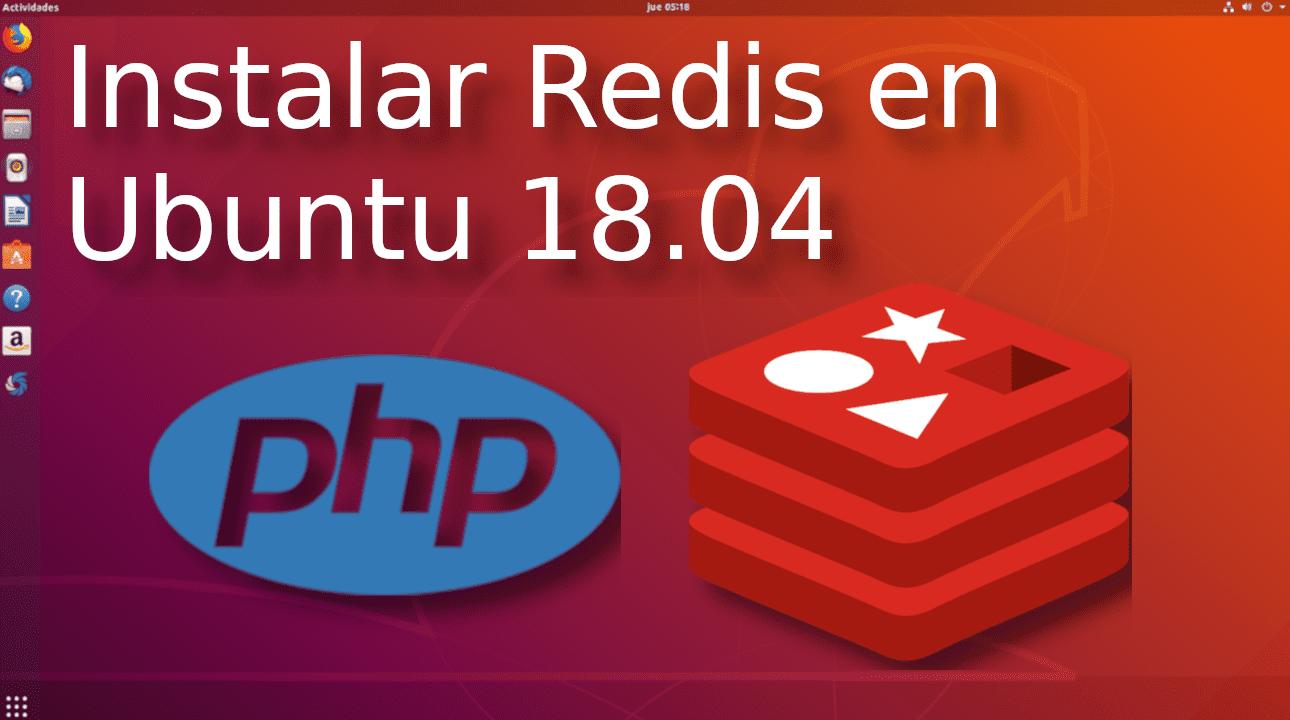 01.- Instalar redis en ubuntu 18.04 ?