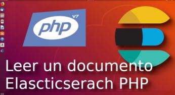09.- Leer un documento con elasticsearch-php [Tutorial en Español ??]