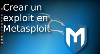 03.- Crear nuestro primer exploit en metasploit