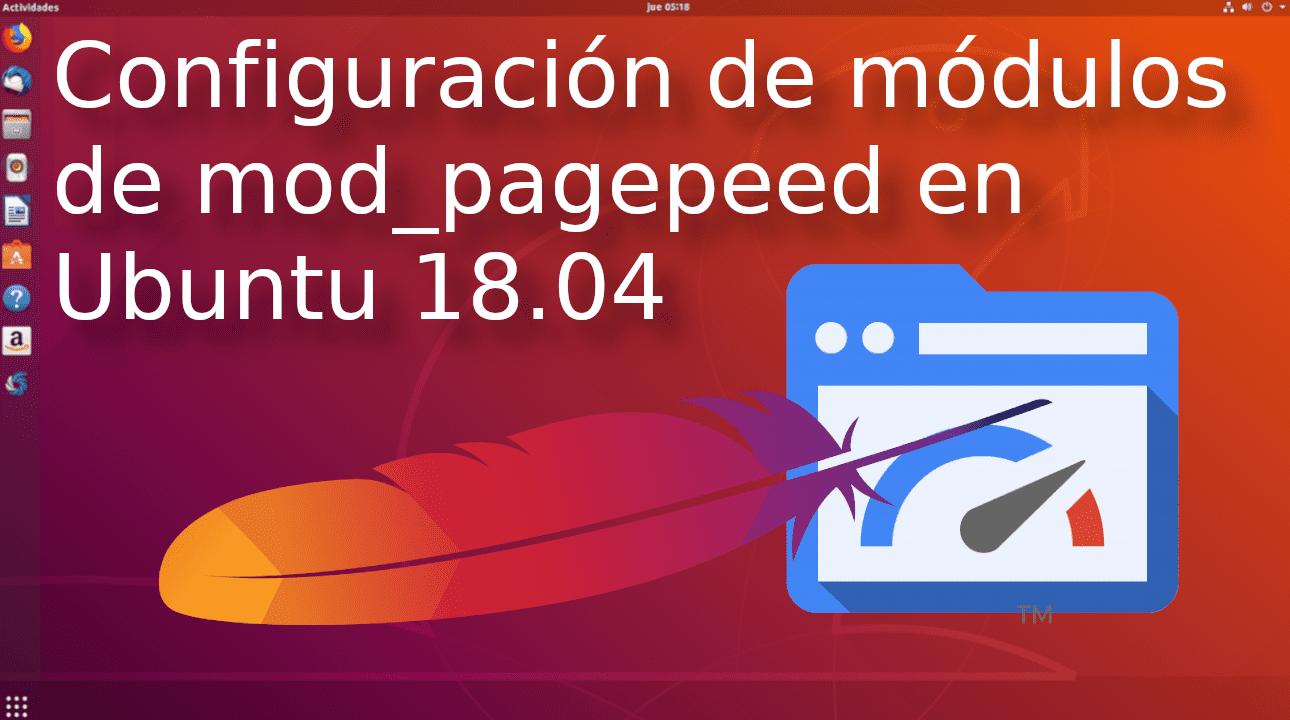 Configuración de módulos de mod_pagepeed en Ubuntu 18.04 para Apache 2