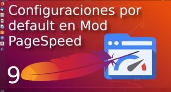 Configuraciones por default en mod PageSpeed ⚡