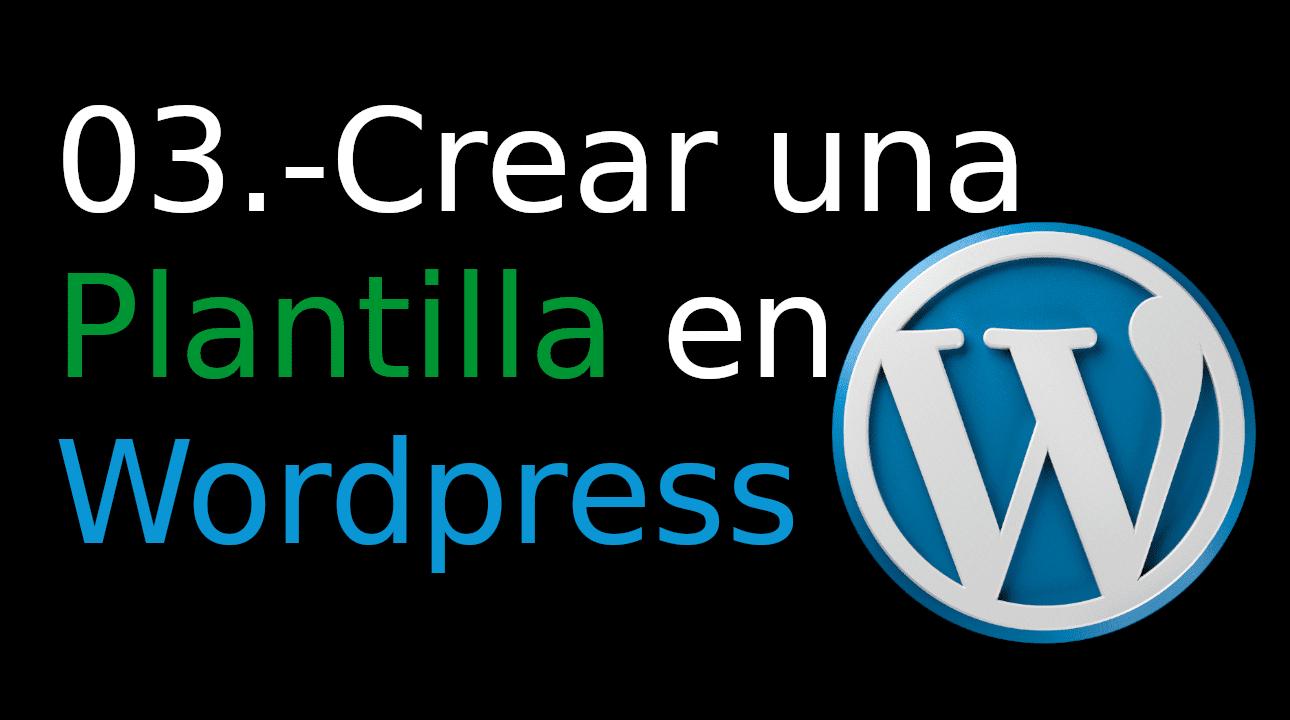 03.- Crear una Plantilla en WordPress [Plantilla en bootstrap]