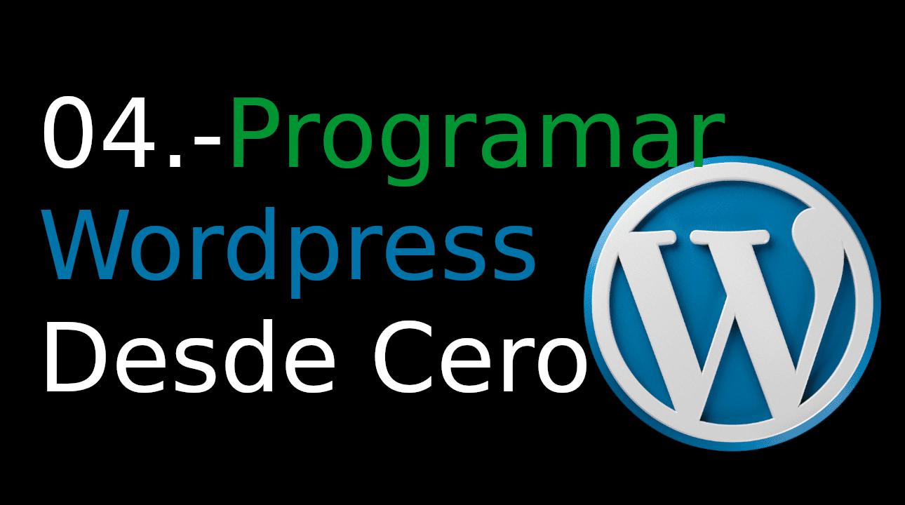 04.-Programar WordPress desde cero [add_shortcode]