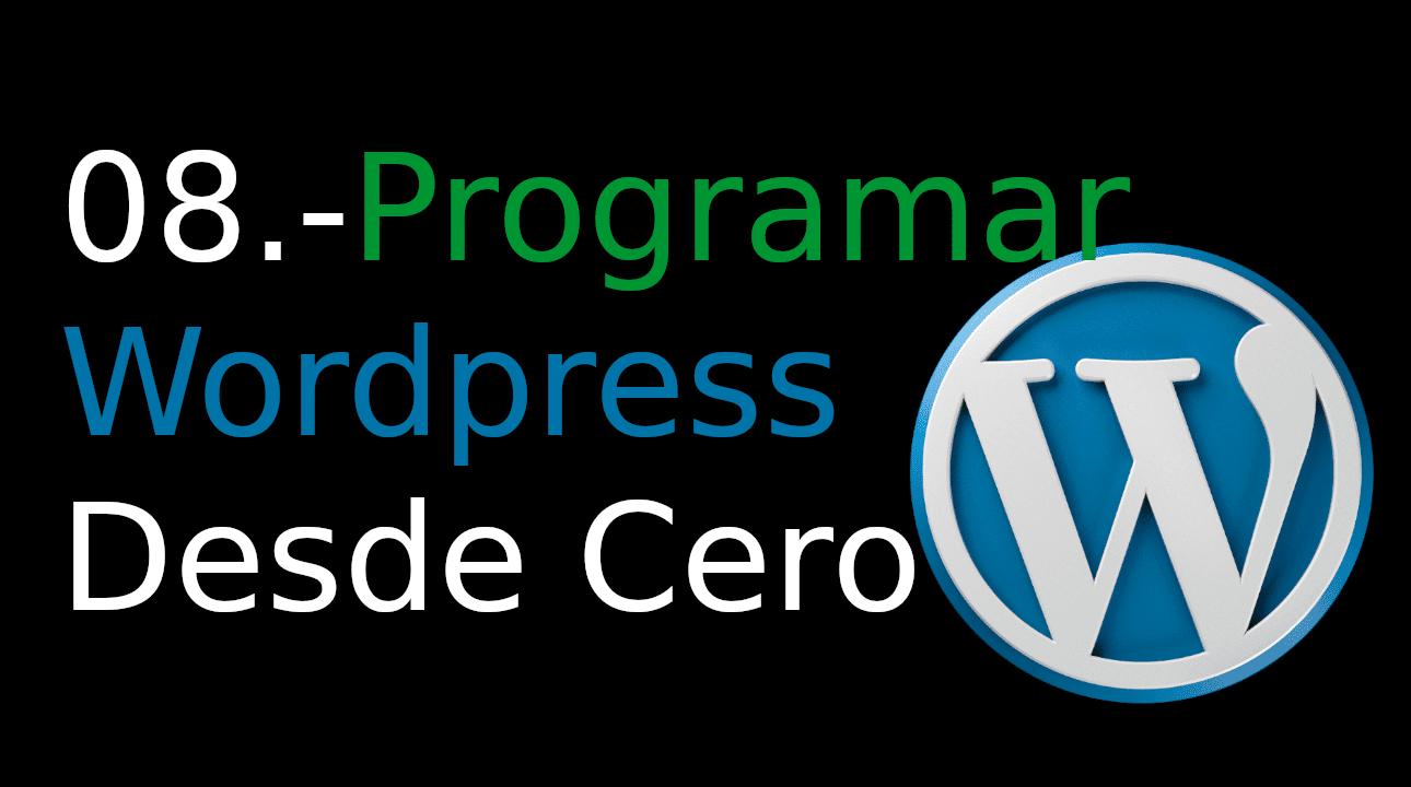 08.-Programar WordPress desde cero [admin_menu avanzado]