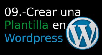 09.- Crear una Plantilla en WordPress [templantes]