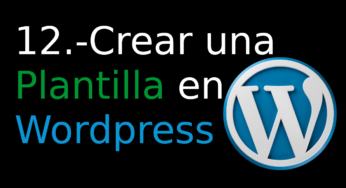 12.- Crear una Plantilla en WordPress [categorias]