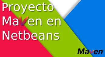 Crear un proyecto maven en Netbeans