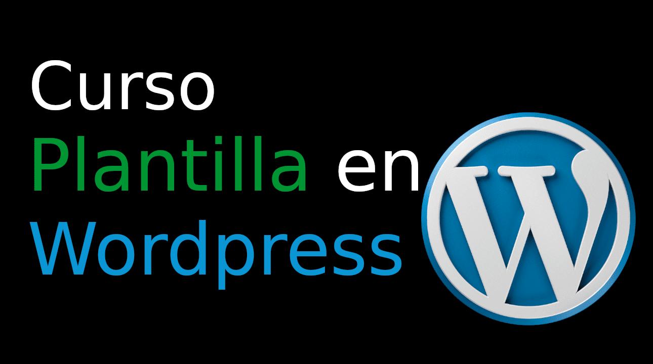02.- Crear una Plantilla en WordPress [Plantilla basica]