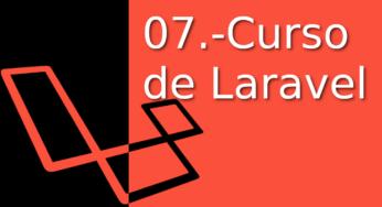 07.-Laravel Tutorial en Español [controladores] ¡¡En tiempo récord⚡!!