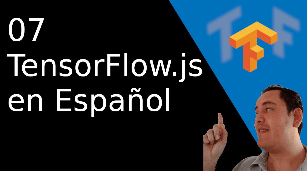 07.-TensorFlow js en Español?? [Regresion lineal]