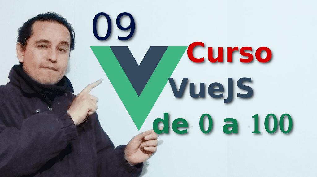 09.-Vue js 2 tutorial español ? [Componentes anidados]??