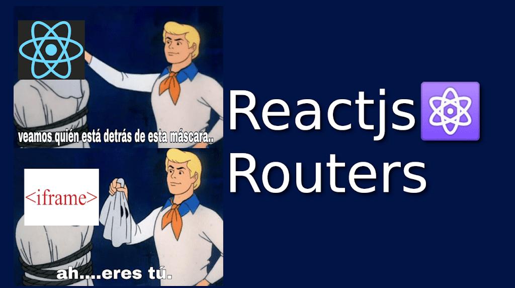 06.- Reactjs⚛️ [Routers]
