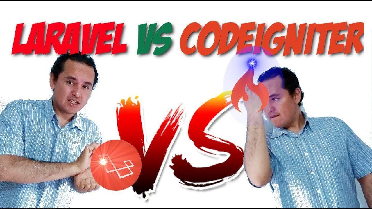 Laravel vs Codeigniter [2019] 🔥