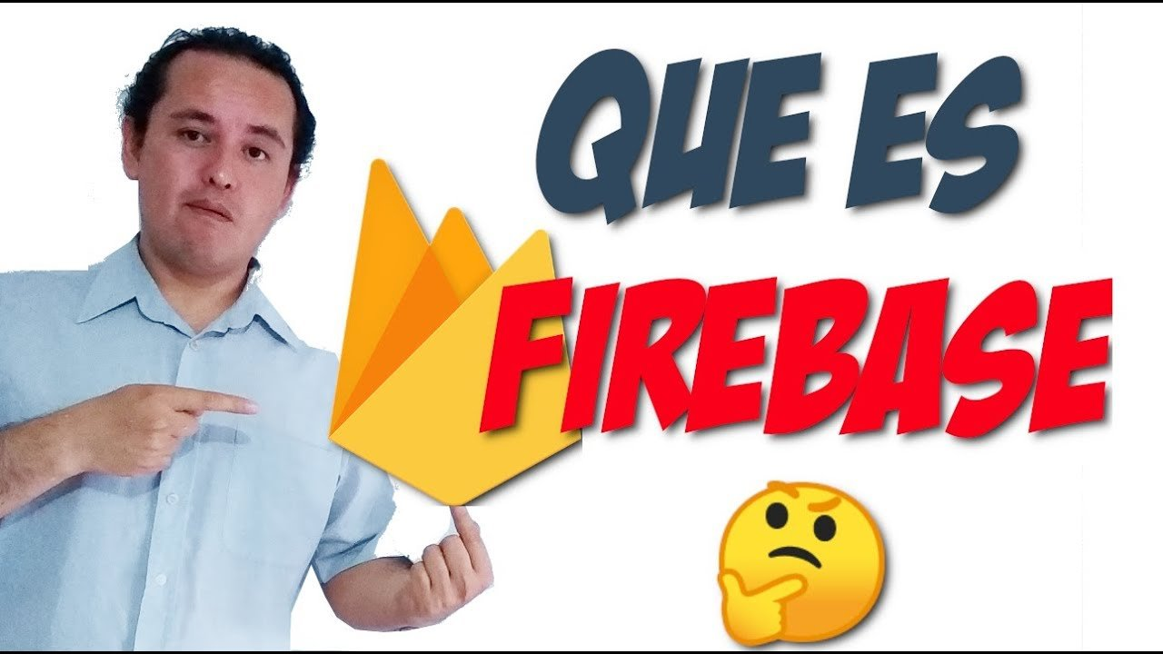 Firebase?[01.- Que es Firebase?]