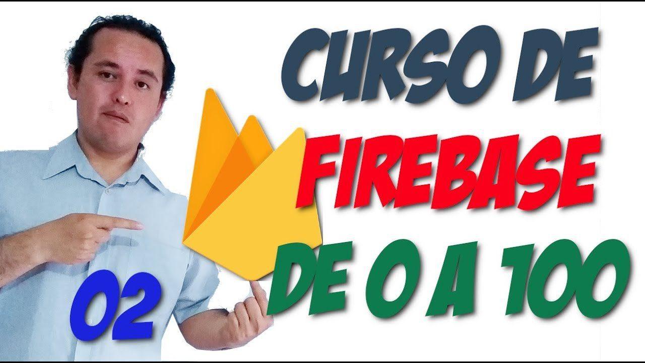 Firebase?[02.- Crear nuestro proyecto?]