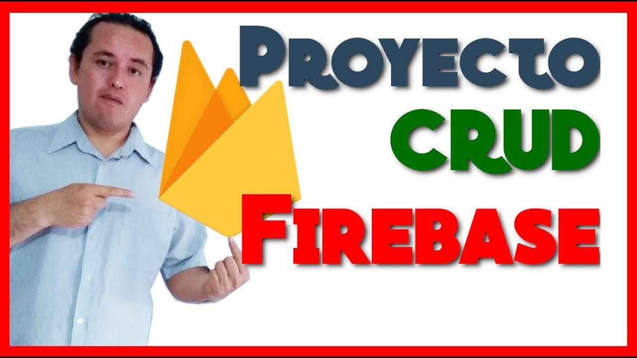 01.- Proyecto con Firebase y Angular [Crear un CRUD]
