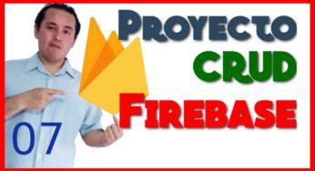 07.- Proyecto con Firebase y Angular [Crear registros]