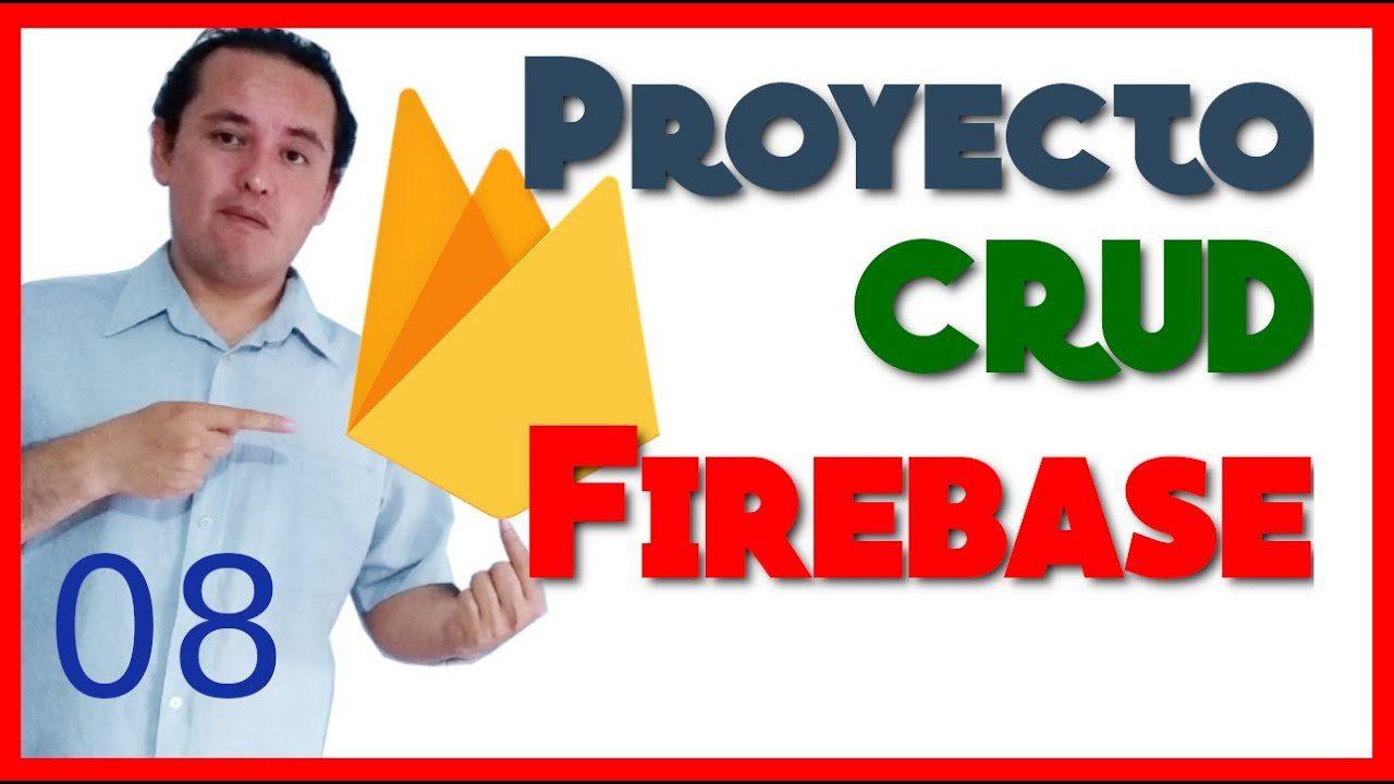 08.- Proyecto con Firebase y Angular [Borrar registros]🔥
