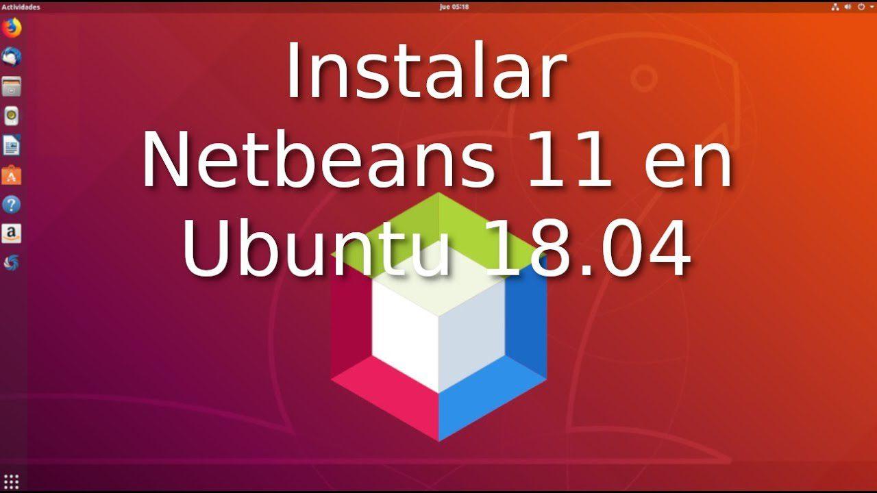 Descargar e Instalar Netbeans 11 en Ubuntu 18.04