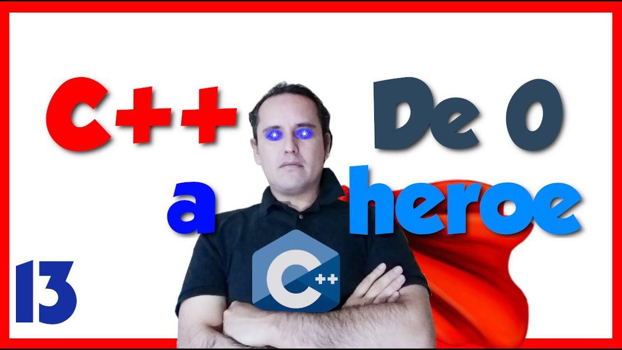 13.- C++ desde cero 2019🦸♂️ [Operador condicional if else]
