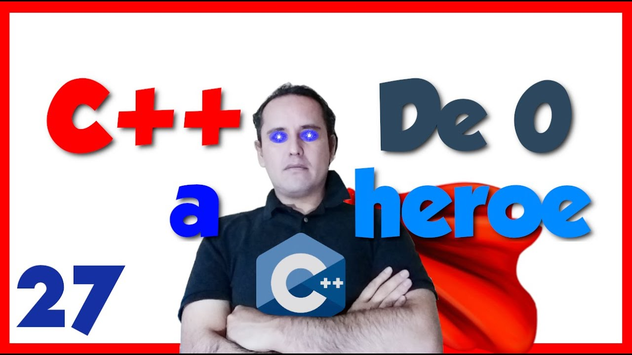 27.- C++ desde cero 2019🦸♂️ [Ejercicio 16.- Rango de números]