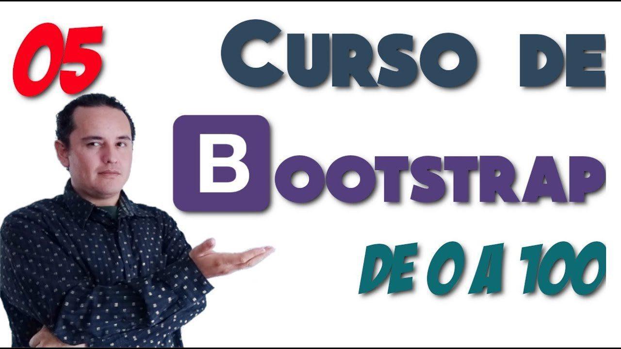 05.- Bootstrap? de 0 a 100 [Crear estructura de una página web]
