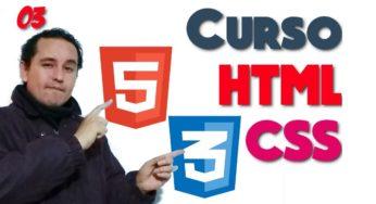 03.- HTML y CSS de 0 a 100 [Etiquetas]?