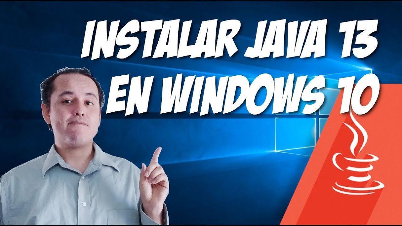 Java 13? descargar e instalar en Windows 10