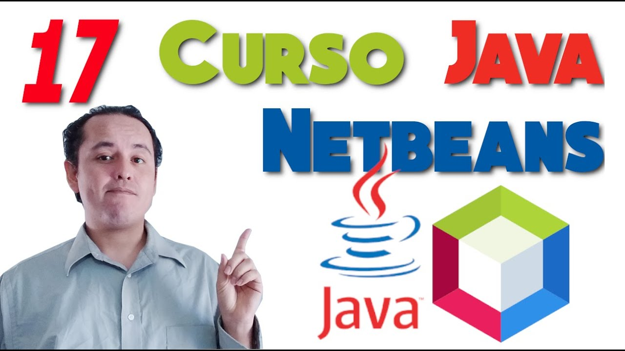 Curso de Java Netbeans Completo☕ [17.- Condicionales(Sentencia if else)]
