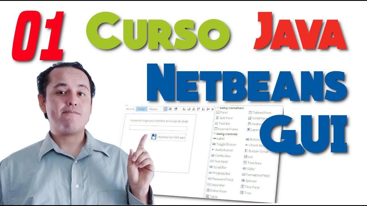 Curso de Java Netbeans Completo☕ [01.- Crear una interfaz gráfica con netbeans GUI]