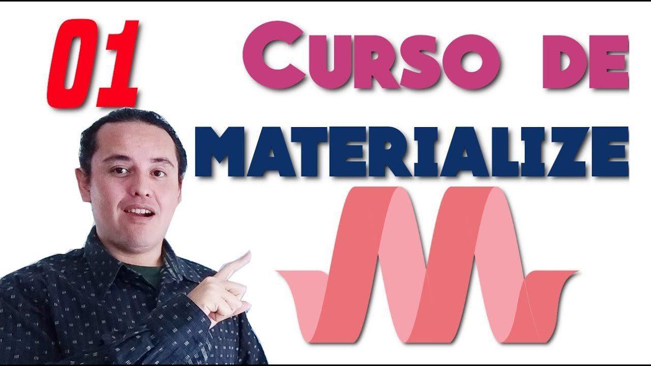 Materialize CSS? [01.- ¿Que es ?? Mi primer Hola Mundo?]