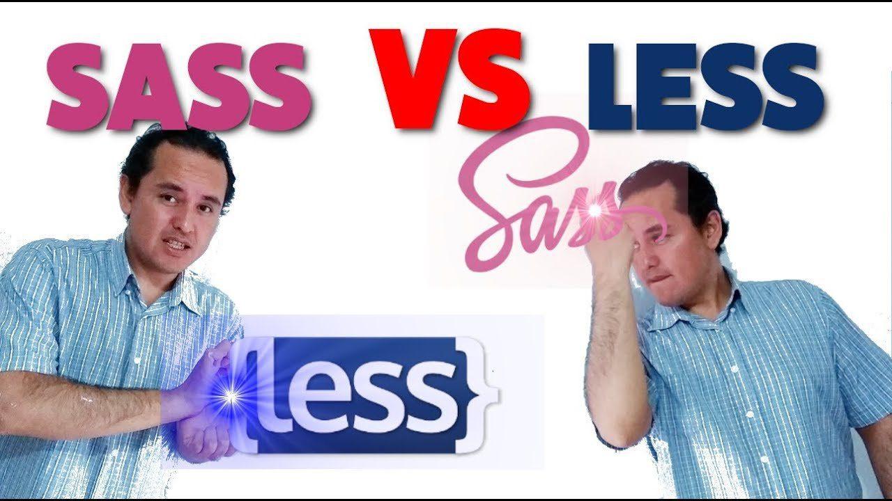 SASS VS LESS?