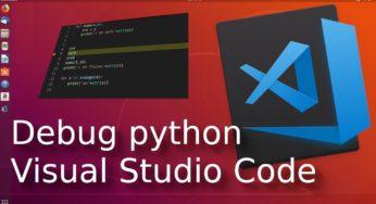 Debug python con Visual Studio Code ? en Ubuntu ?