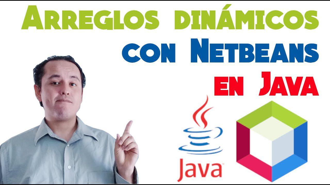 Curso de Java Netbeans Completo☕ [Arreglos dinámicos con ArrayList]