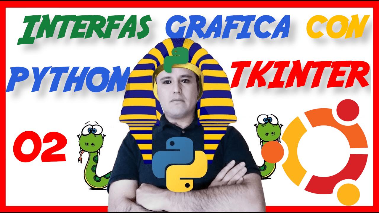 Instalación de Python y TKinter en Ubuntu [02.5]