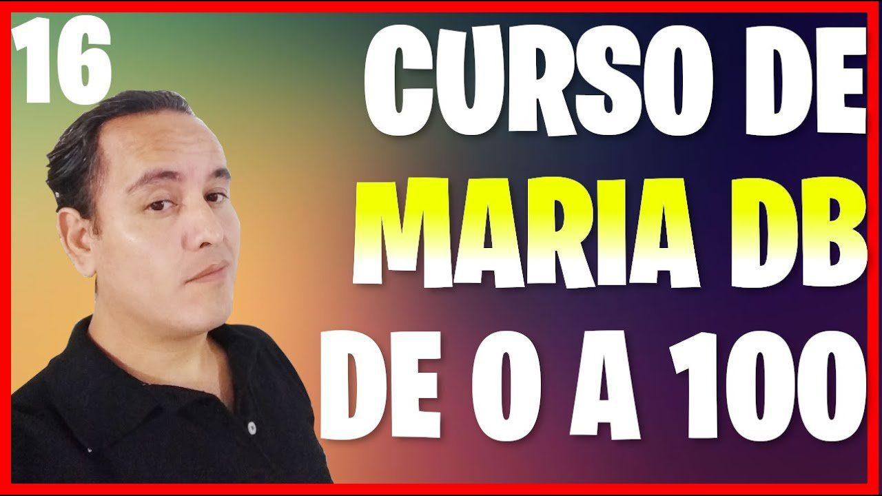 Consultas avanzadas en MariaDB (Curso de MariaDB desde cero [16])