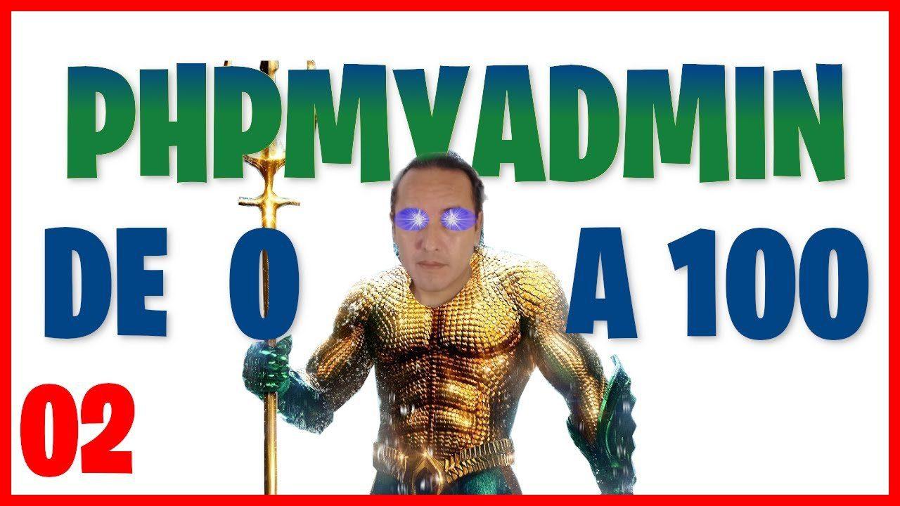 Instalación de PhpMyAdmin (XAMPP) En Windows 10 (CURSO PhpMyAdmin En español 🇪🇸) [02]