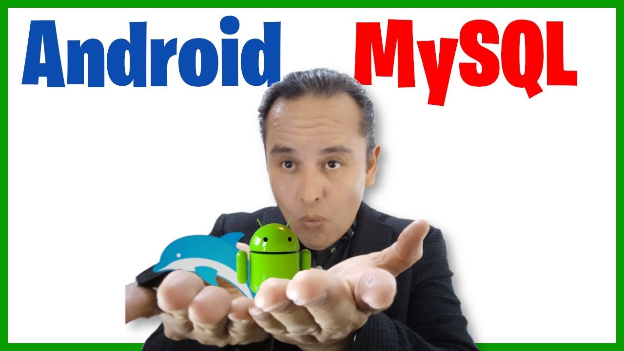 Android Studio y MySQL